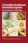 Canadian Healthcare Innovation Agenda, A