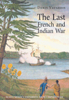 Last French and Indian War, The