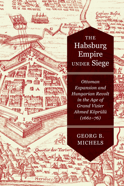 Habsburg Empire Under Siege The Mcgill Queen S University Press