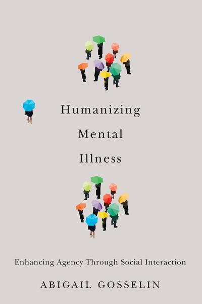 Humanizing Mental Illness