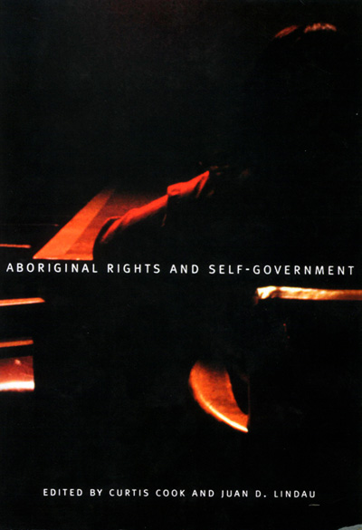 aboriginal self government in canada essay The 31 comprehensive essays address many interdisciplinary topics such as justice innovations,  aboriginal self-government in canada current trends and issues.