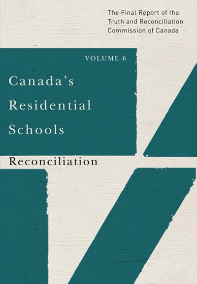 canada s residential schools reconciliation mcgill queen s