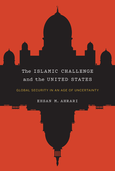 The Islamic Challenge and the United States