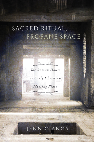 Book cover image of Professor Jenn Cianca's new book, Sacred Ritual, Profane Space. Picture of a marble space with daylight flooding into the centre of the image and of the space.