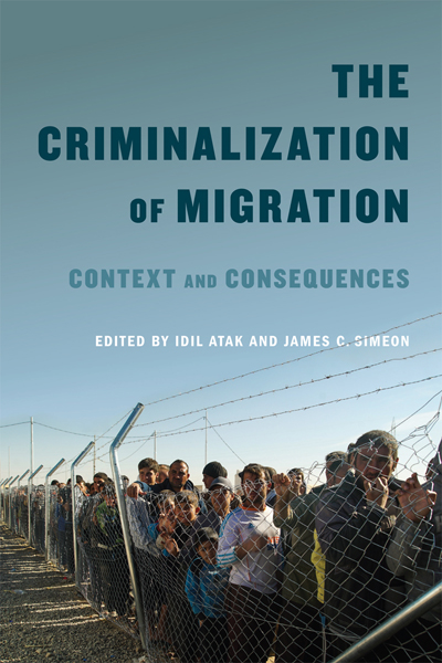 The Criminalization of Migration