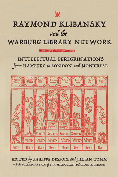 The Patriot PoetsRaymond Klibansky and the Warburg Library Network