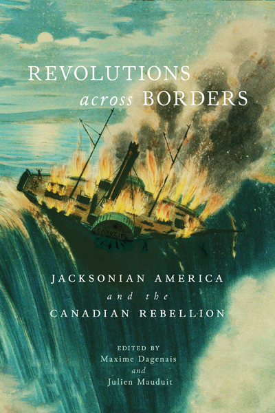 Book cover of Revolutions across Borders by Maxime Dagenais and Julien Mauduit.