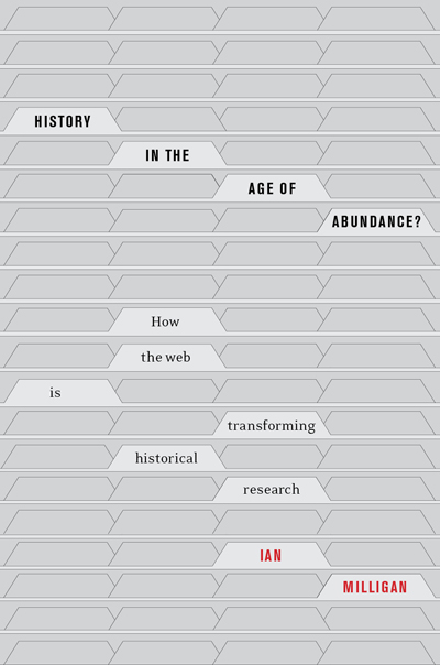 History in the Age of Abundance?