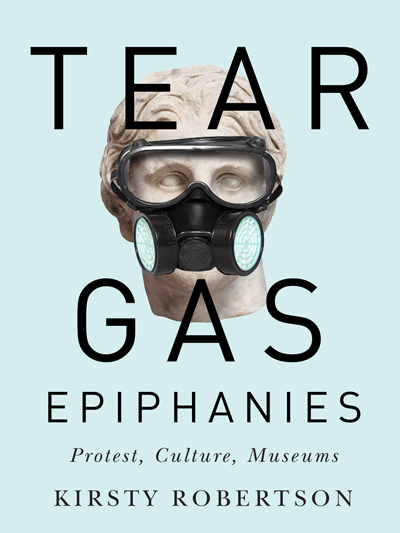 Tear Gas Epiphanies